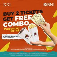 XXI Promo Buy 2 Tickets Get Free Combo Popcorn + Drink