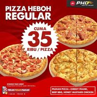 PHD Promo Pizza Heboh Reguler Cuma 35.000 / Pizza