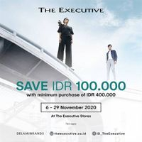 The Executive Promo Save IDR 100.000 Min. Purchase of IDR 400.000