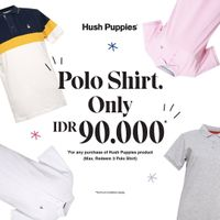 Hush Puppies Promo Polo Shirt Only IDR. 99.000
