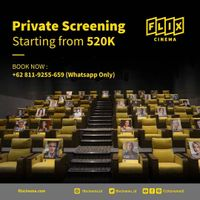 Flix Cinema Promo Private Screening Start From Rp. 520.000