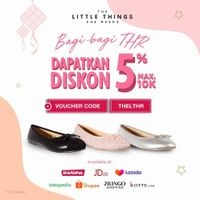 The Little Things She Needs Promo Diskon 5% Berlaku di Official Store eCommerce Favorit
