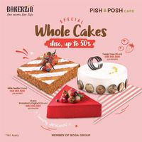Promo Bakerzin & Pish & Posh Discount Up To 50% Off For Whole Cakes