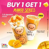 Promo Fat Bubble Buy 1 Get 1 Free Mango Series