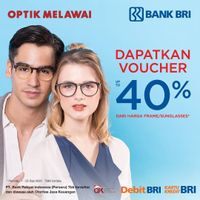 Optik Melawai Promo Bank BRI Voucher 40%